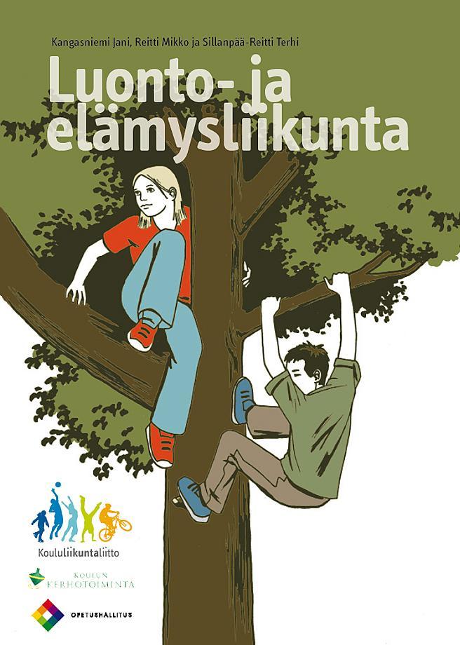 Luonto- ja elämysliikuntavihkon kansi, jossa piirroskuvassa tyttö istuu puun oksalla ja poika kiipeää samaan puuhun.