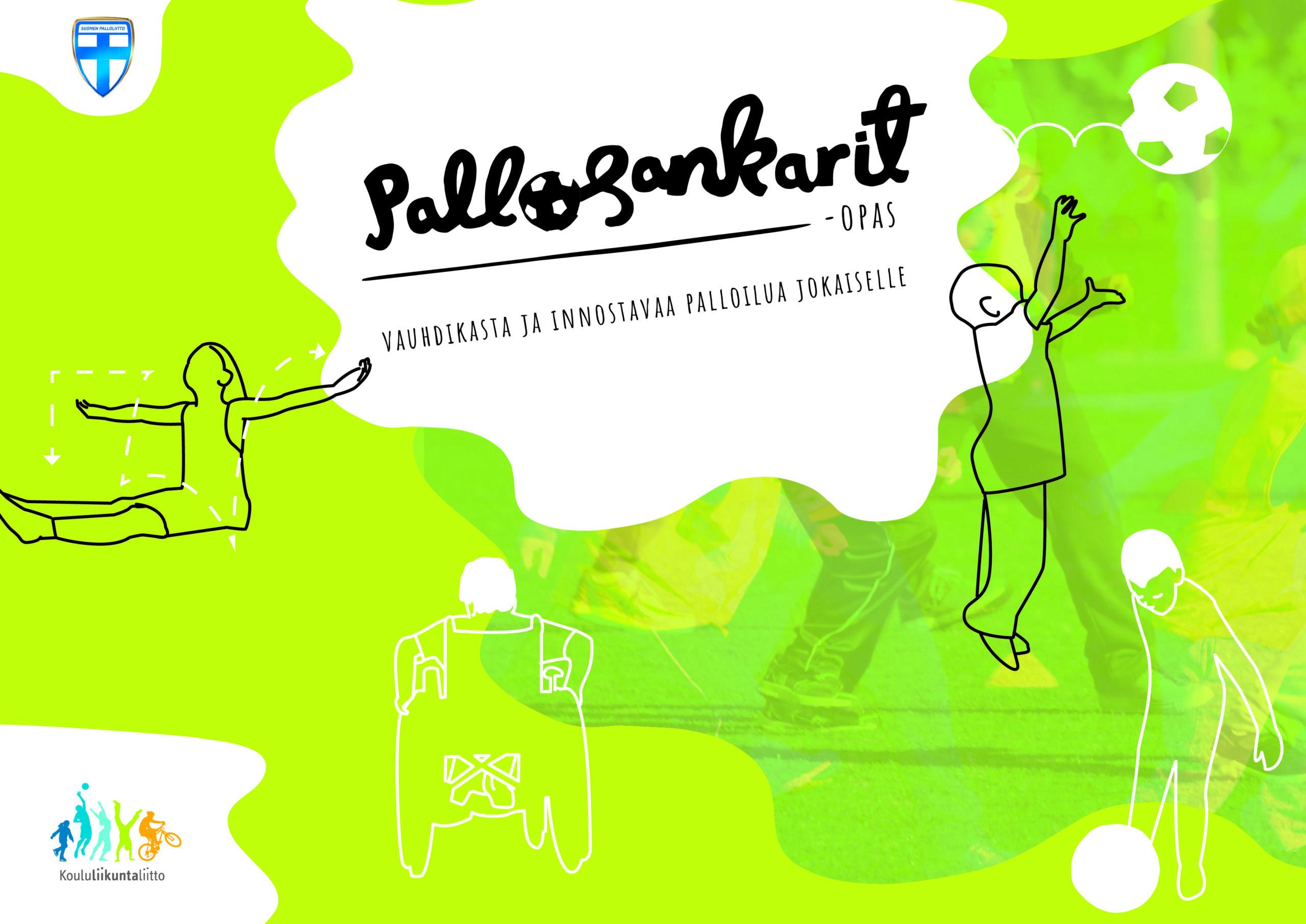 Pallosankarit-oppaan kansi, jossa piirroshahmot pallottelevat.